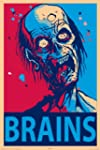 Zombie Brains Art Print Poster - 24x36