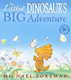 Michael Foreman The Littlest Dinosaur's Big Adventure