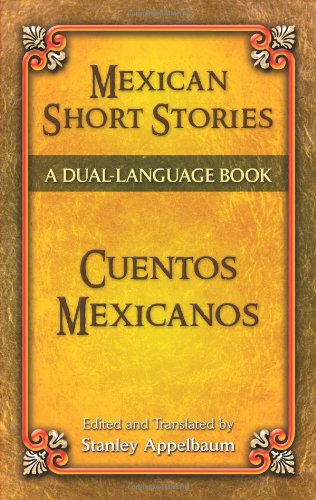 Mexican Short Stories / Cuentos Mexicanos: A Dual-Language Book (Dover Dual Language Spanish) front-1013456