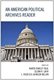 img - for An American Political Archives Reader book / textbook / text book