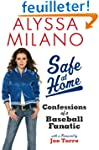 Safe at Home: Confessions of a Baseba...