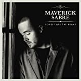 Lonely Are The Brave by Maverick Sabre (2012) Audio CD