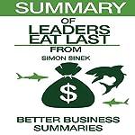 Summary of Leaders Eat Last from Simon Sinek |  Better Business Summaries