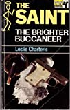 Brighter Buccaneer (0330024124) by Leslie Charteris