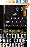 The Bletchley Park Codebreakers: (Dia...