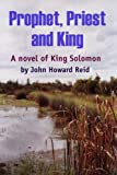 Prophet, Priest and King (1435729900) by Reid, John Howard