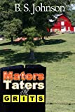 Maters, Taters & Grits (0988782057) by Johnson, B. S.