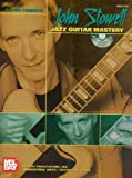 Mel Bay Presents John Stowell Jazz Guitar Mastery