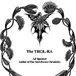 The Thol-ra | AJ Spencer