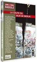 Quand le monde bascule : La chute du mur de Berlin