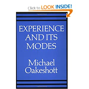 Experience and its Modes Michael Oakeshott