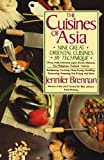 img - for The Cuisines of Asia: Nine Great Oriental Cuisines by Technique book / textbook / text book