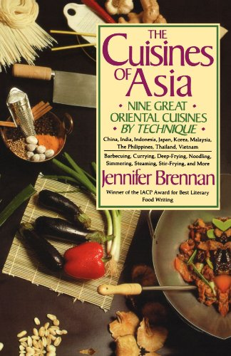 The Cuisines of Asia: Nine Great Oriental Cuisines by Technique