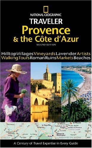 National Geographic Traveler: Provence and the Cote d