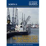 An Introduction to P&I Insurance and Loss Prevention