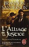 L'Alliage de la justice (Fils des brumes, Tome 4)