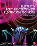 img - for Electricity for the Entertainment Electrician & Technician book / textbook / text book