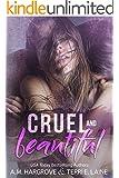 Cruel & Beautiful (English Edition)