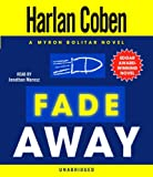 Fade Away: A Myron Bolitar Novel (Myron Bolitar Mysteries)