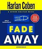 Fade Away: A Myron Bolitar Novel (Myron Bolitar Mysteries)