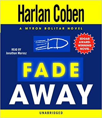 Fade Away: A Myron Bolitar Novel (Myron Bolitar Mysteries (Audio))