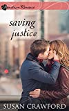 Saving Justice: Heart of the City (Hometown Romance)