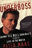 Underboss: Sammy the Bull Gravano