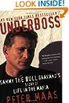 Underboss: Sammy the Bull Gravano's S...