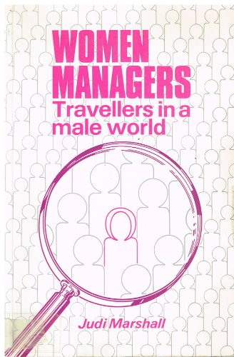 Women Managers: Travellers in a Male World