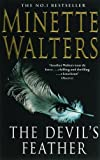 The Devil's Feather (0330436481) by Minette Walters
