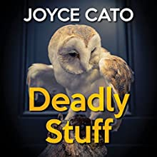 Deadly Stuff (       UNABRIDGED) by Joyce Cato Narrated by Karen Cass
