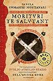 Morituri te salutant (Oscar bestsellers Vol. 2336) (Italian Edition)