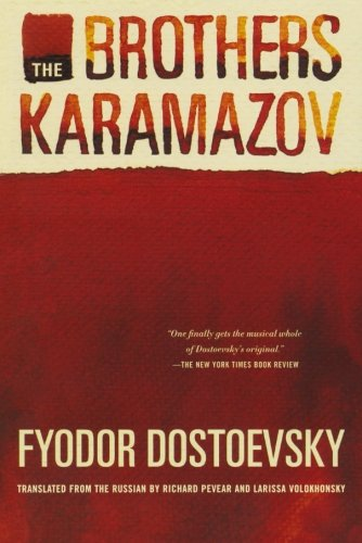 The Brothers Karamazov: Fyodor Dostoevsky, Richard Pevear, Larissa Volokhonsky: 9780374528379: Amazon.com: Books