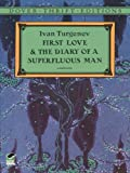 Image of First Love and the Diary of a Superfluous Man (Dover Thrift Editions)