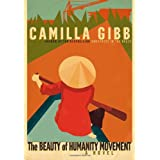 The Beauty of Humanity Movementby Camilla Gibb