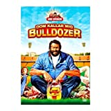 Mon nom est bulldozer / They Called Him Bulldozer ( Lo chiamavano Bulldozer ) ( Uppercut (They Called Him Bull dozer) ) [ Origine Su�doise, Sans Langue Francaise ]par Bud Spencer