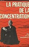 echange, troc Taïsen Deshimaru, Anne-Marie Fabbro - La pratique de la concentration