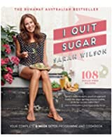 I Quit Sugar: Your Complete 8-Week Detox Program and Cookbook (Bello) (English Edition)