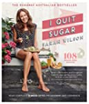 I Quit Sugar (English Edition)