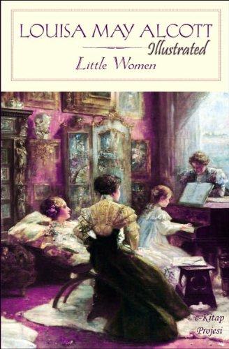 Louisa May Alcott - Little Women {Illustrated} (English Edition)