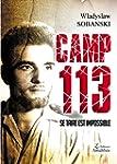 Camp 113 Se taire est impossible