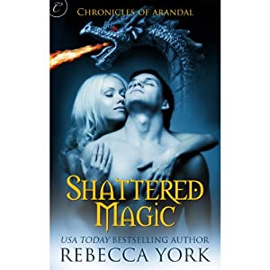 Shattered Magic | [Rebecca York]