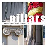 img - for Architectural Details - Pillars book / textbook / text book