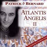 echange, troc Patrick Bernhardt - Atlantis Angelis 2