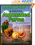 Minecraft: 8 Amazing AUTOMATED FARMS...
