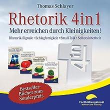 Rhetorik 4in1: Mehr erreichen durch Kleinigkeiten (       ungekürzt) von Thomas Schlayer Gesprochen von: Ralph Wagner