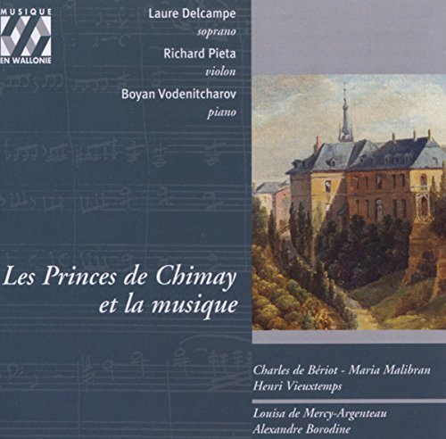 les-princes-de-chimay-et-la-musique-music-of-benoit-malibran-vieuxtemps-and-borodin-by-laure-delcamp