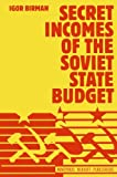 img - for Secret Incomes of the Soviet State Budget book / textbook / text book