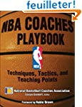 NBA Coaches Playbook: Techniques, Tac...