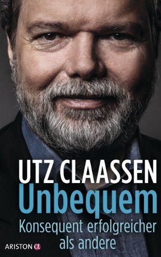 unbequem-konsequent-erfolgreicher-als-andere-german-edition